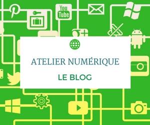Atelier numerique le blog