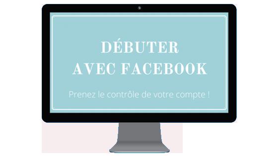 Débuter avec Facebook