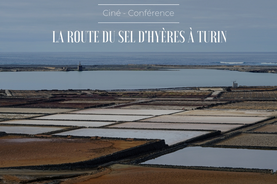 Cine conference route du sel d hyeres a turin