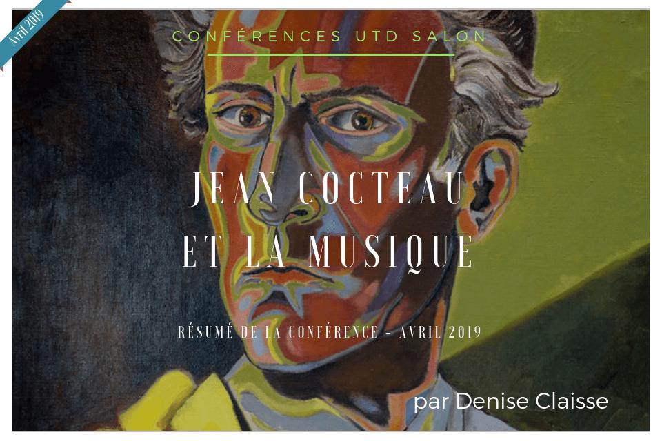 Conference utd jean cocteau et la musique d claisse